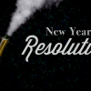 New Year's Resolution: Bạn biết gì về nó?